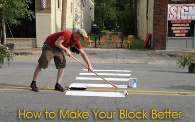 How to Make Your Block Better