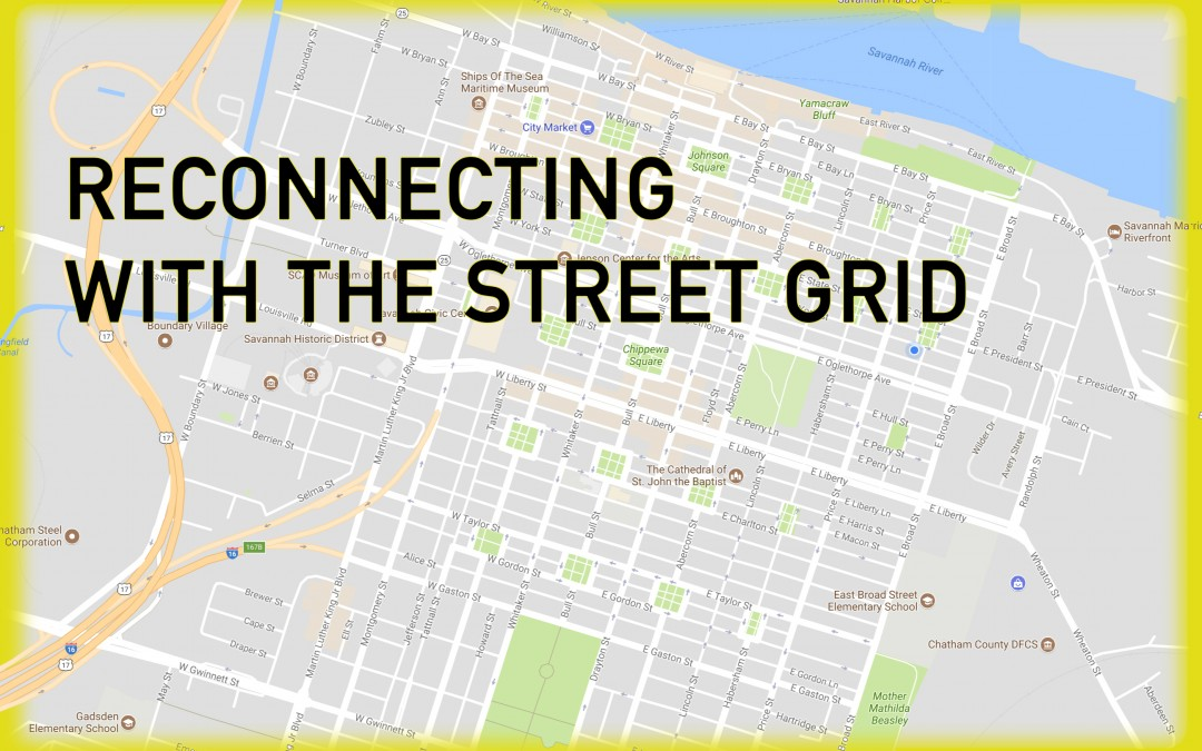 Reconnecting with the Street Grid